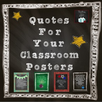 Chalkboard Style Classroom Quotes Posters