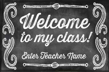 Chalkboard Welcome to my Class Poster