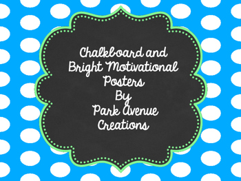 Chalkboard and Bright Motivational Posters