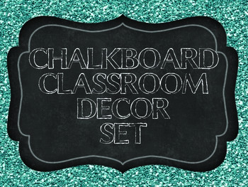 Chalkboard and Glitter Classroom Decor Set- teal and silve