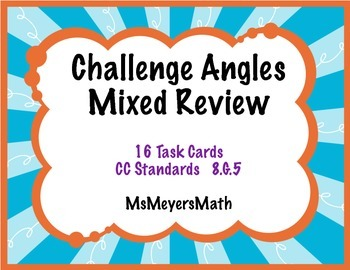 Challenge Angles Mixed Review