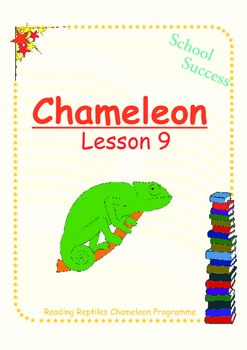 Chameleon Lesson 9: Reading and Spelling Words with Long /