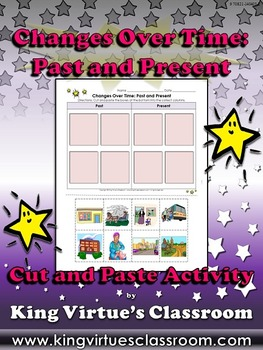 Changes Over Time: Past and Present Cut and Paste Activity