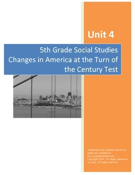 Changes at the Turn of the Century Test--5th Grade Social Studies