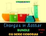 Changes in Matter Mega Bundle (Physical & Chemical Changes)