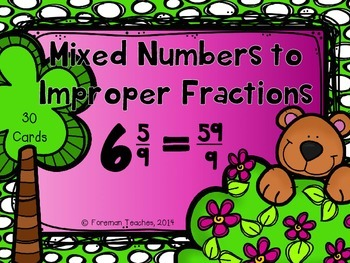 Changing Mixed Numbers to Improper Fractions Task Cards