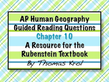AP Human Geography Chapter 10 Guided Reading Questions Rub
