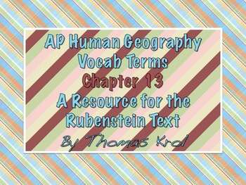 AP Human Geography Chapter 13 Vocabulary Terms Rubenstein