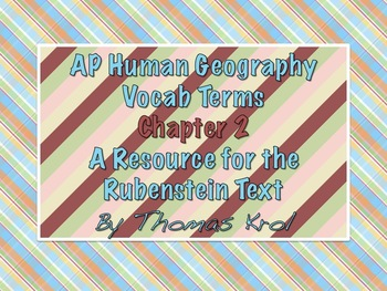 AP Human Geography Chapter 2 Vocabulary Terms Rubenstein Textbook