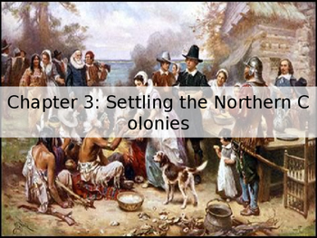 Chapter 3 Setting the Northern Colonies American Pageant