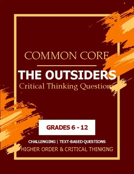 Chapter 4 Outsiders- Common Core Aligned, Critical Thinkin