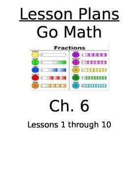 Chapter 6 Lessons 1-10 Bundled Go Math Lesson Plans