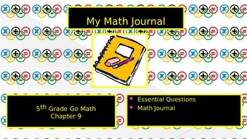 Chapter 9 Go Math Essential Questions and Journal Writing