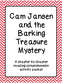 Chapter by Chapter reading comprehension for Cam Jansen Ba