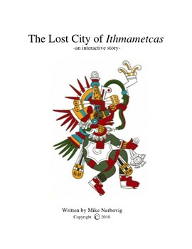 Chapters 21-30 of The Lost City of Ithmametcas