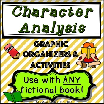 Character Analysis - Graphic Organizers & Activities