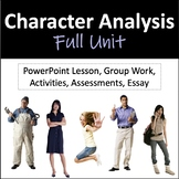 Character Analysis Unit: PowerPoint, Group Work, Assessmen
