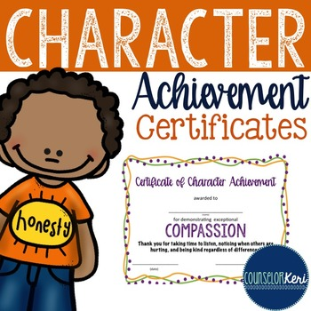 Character Award Certificates - Elementary School Counselin