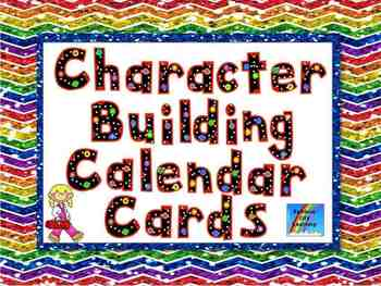 Character Building Calendar Cards and Posters