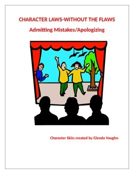 Character Values-Admitting Mistakes, Apologizing