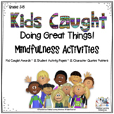 Character Education: Poster Quotes, Student Activities, Ki