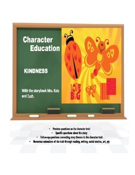 Character Education:  Kindness with Mrs. Katz and Tush book