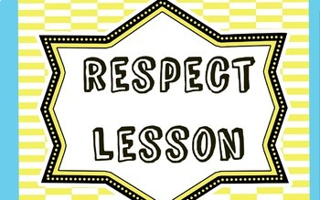 Character Education Lesson: Respect