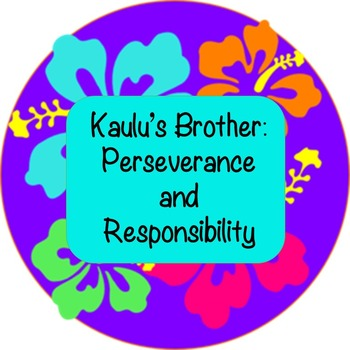 Character Education: Lesson on Perseverance and Responsibility