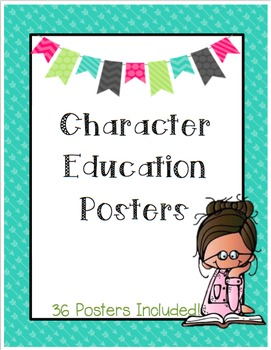 Character Education Posters (36 Posters)