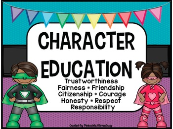Character Education Posters - SUPERHERO THEME - Perfect fo