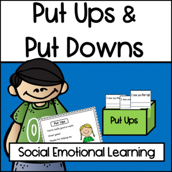 Character Education: Put Ups and Put Downs
