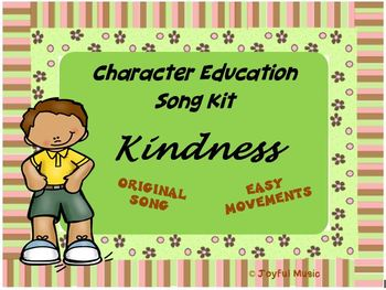 Character Education Song Kit KINDNESS