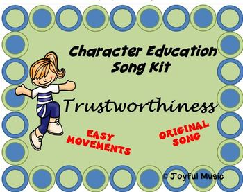 Character Education Song Kit TRUSTWORTHINESS