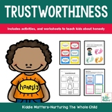 Character Education: Lessons That Teach Kids Trustworthiness
