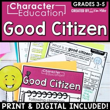 Character Education in the Classroom: GOOD CITIZEN