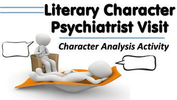 Character Psychiatrist Visit - Literary Character Analysis