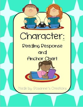 Character- Reading Response and Anchor Chart