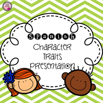 Character Trait PPT Presentation RL3.3 Spanish