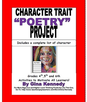 Character Trait Poetry Project and Complete Character Trai