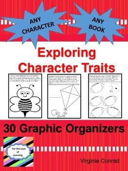 Character Traits:  30 Graphic Organizers