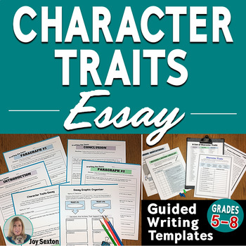 Character Traits Essay - Literary Essay Writing for ANY Text