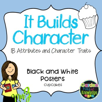 Character Traits & IB Learner Profile Attribute Posters -B