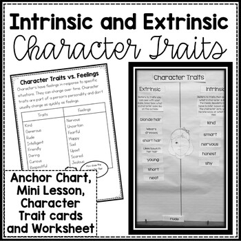 Character Traits, Intrinsic and Extrinsic Mini-Lesson and