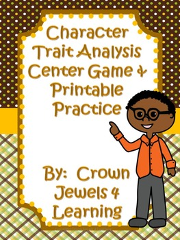Character Traits Learning Center Game and Printable Practice