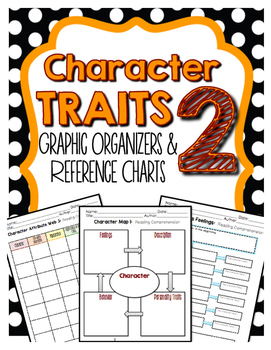 Character Traits Part 2 - Graphic Organizers for Guided Reading