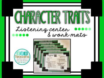 Character Traits - QR Listening Center and Work Mats