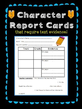 Character Traits Report Cards with Text Evidence Required
