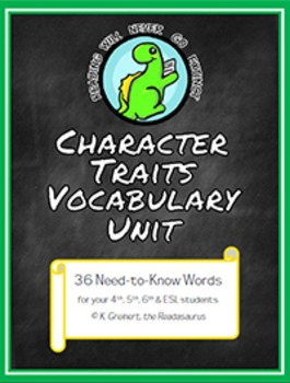 Character Traits Vocabulary Unit: Words to Help Your Stude