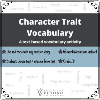 Character Traits in Literature: A Text-Based Vocabulary Ac