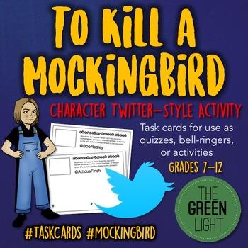 To Kill a Mockingbird Twitter-Style Activity Task Cards: Q